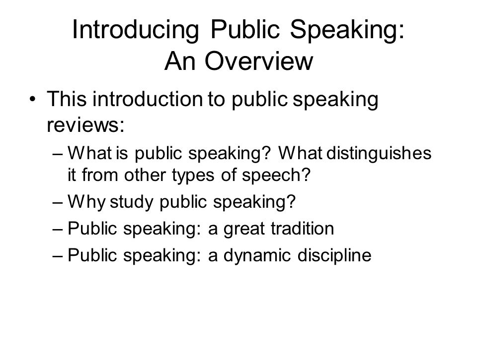 Introducing Public Speaking: An Overview