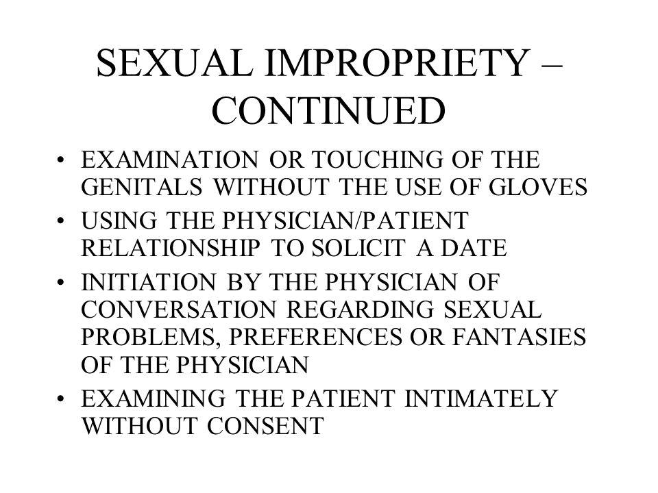 SEXUAL IMPROPRIETY – CONTINUED