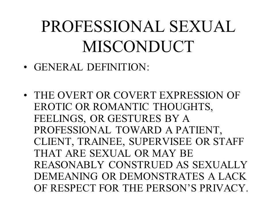 PROFESSIONAL SEXUAL MISCONDUCT