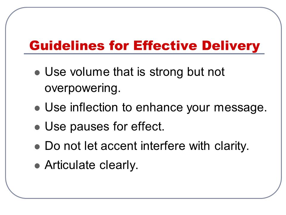 Guidelines for Effective Delivery