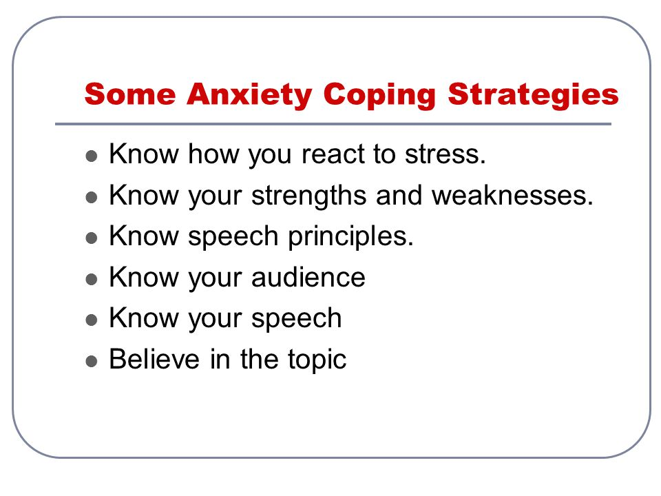 Some Anxiety Coping Strategies