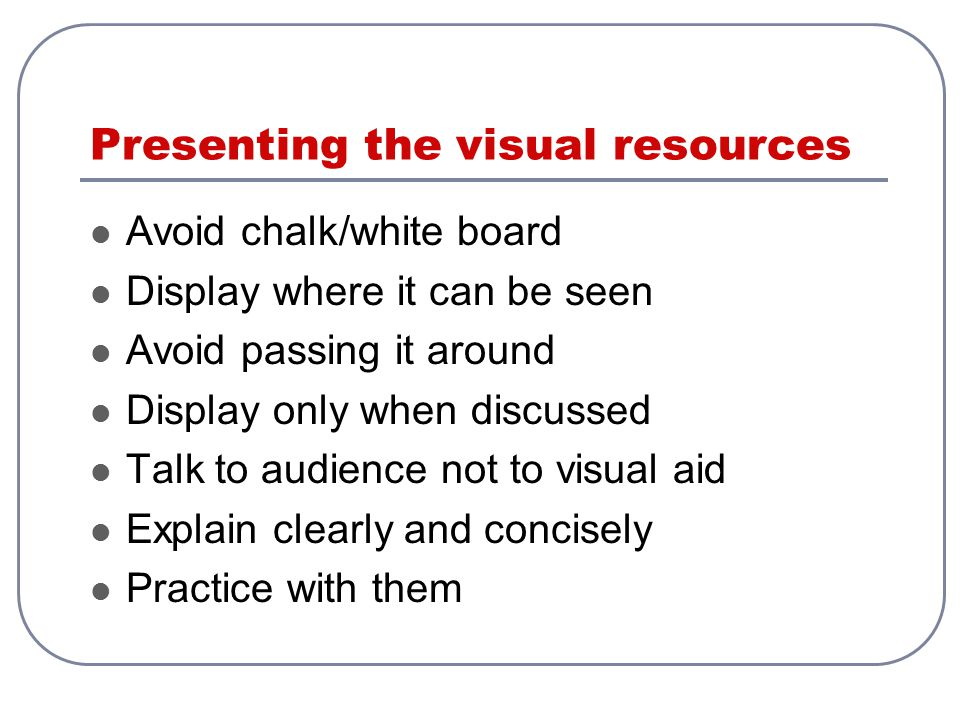 Presenting the visual resources