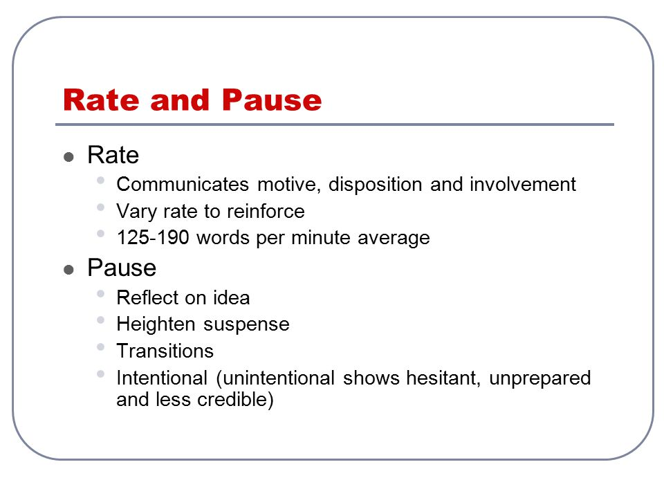 Rate and Pause Rate Pause