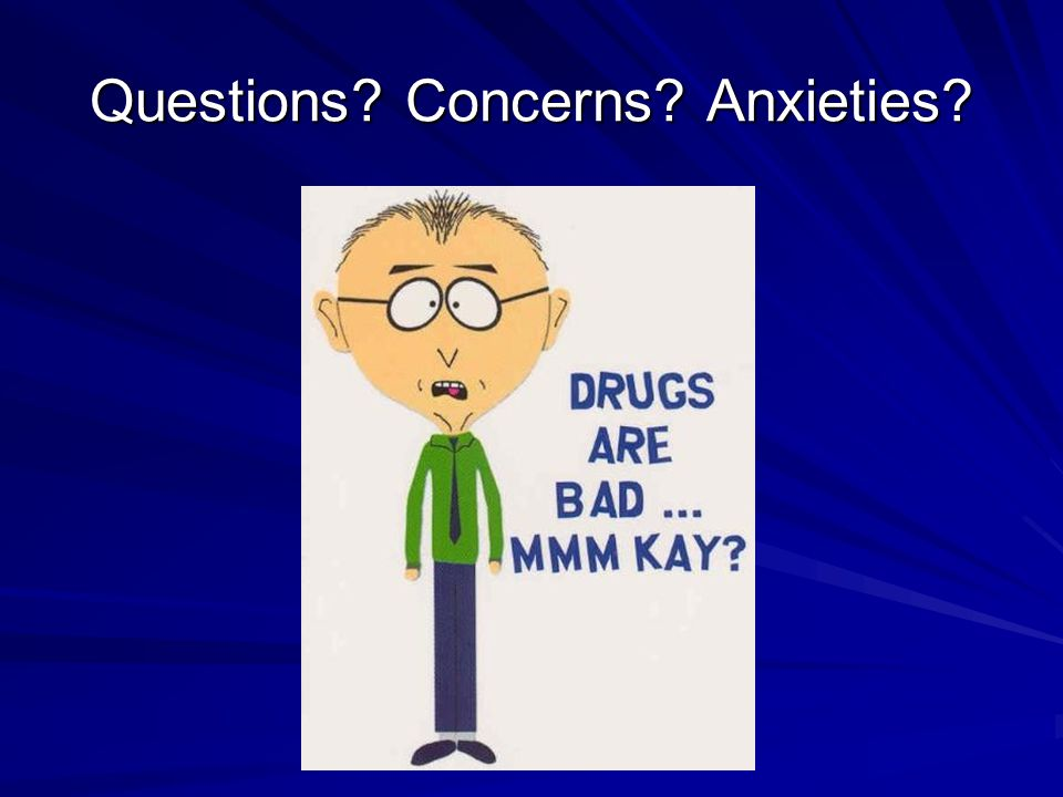 Questions Concerns Anxieties