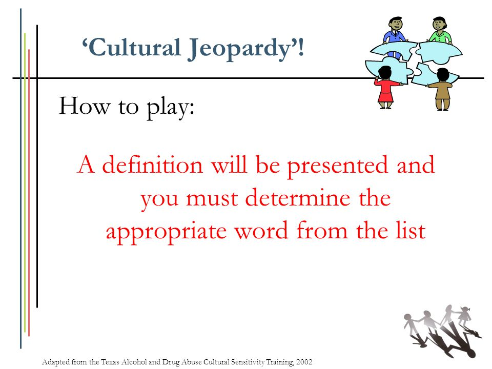 'Cultural Jeopardy'! How to play: