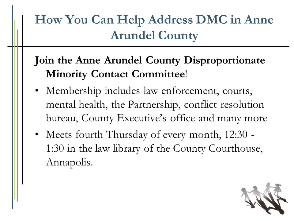 How You Can Help Address DMC in Anne Arundel County