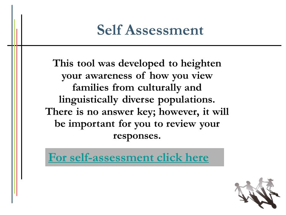 Self Assessment For self-assessment click here
