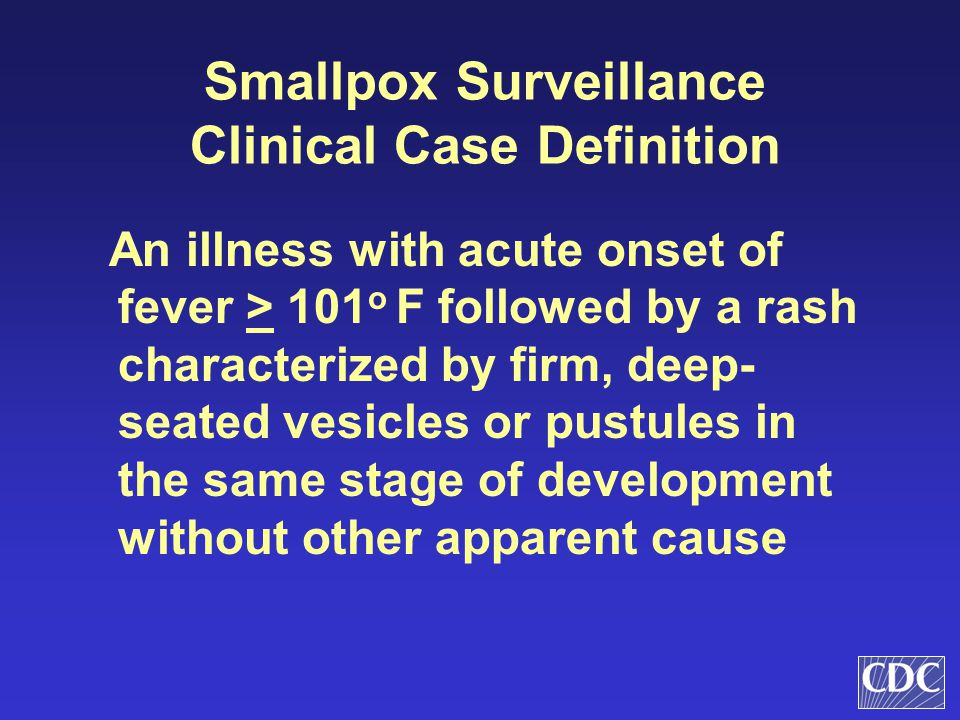 Smallpox Surveillance Clinical Case Definition