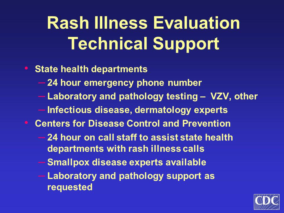 Rash Illness Evaluation Technical Support