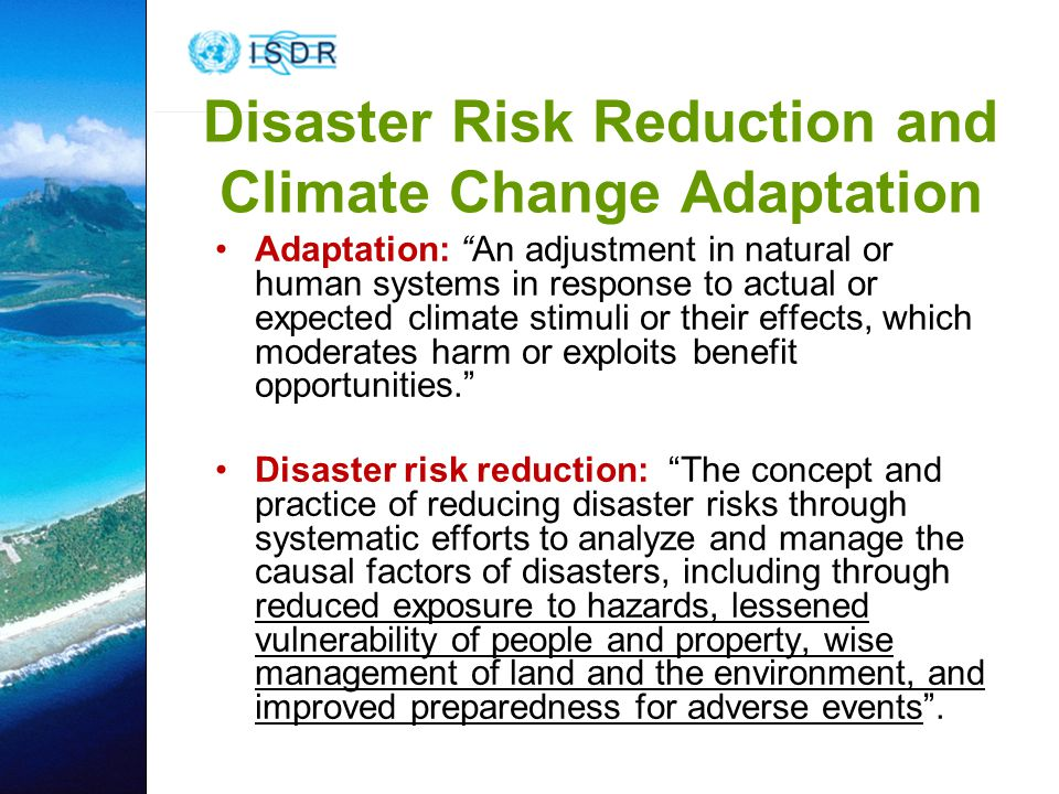 Disaster Risk Reduction and Climate Change Adaptation