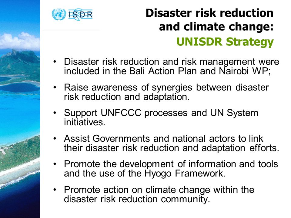 Disaster risk reduction and climate change: UNISDR Strategy