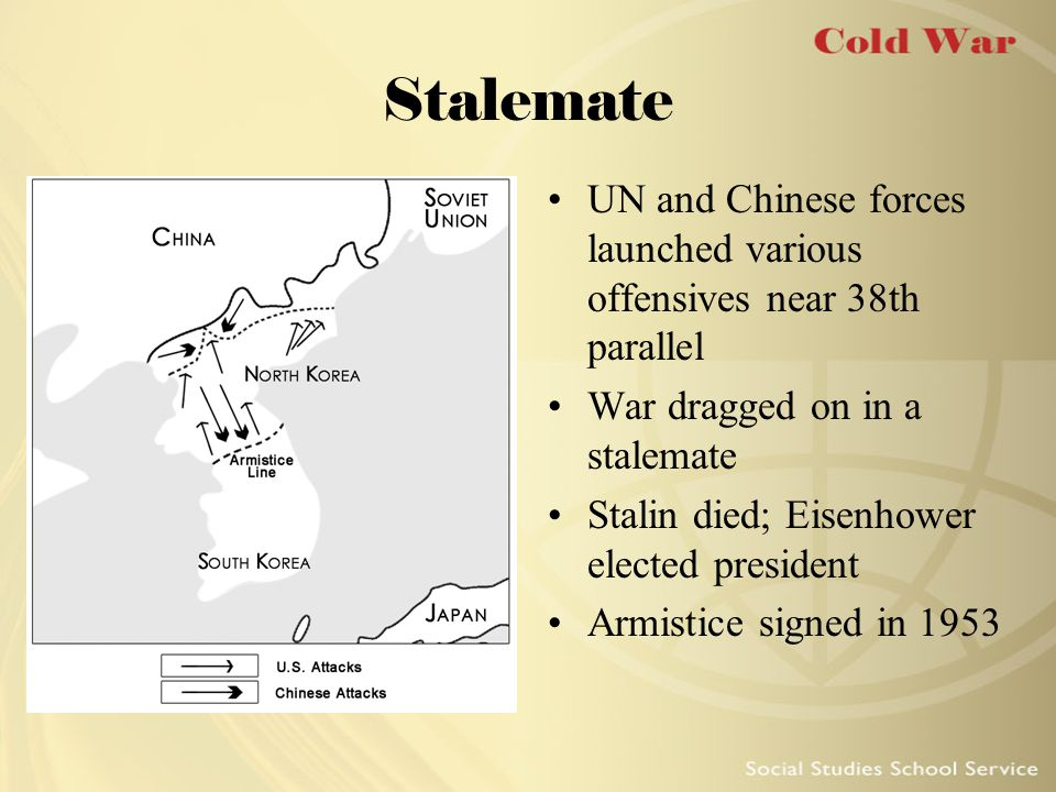 Stalemate UN and Chinese forces launched various offensives near 38th parallel. War dragged on in a stalemate.