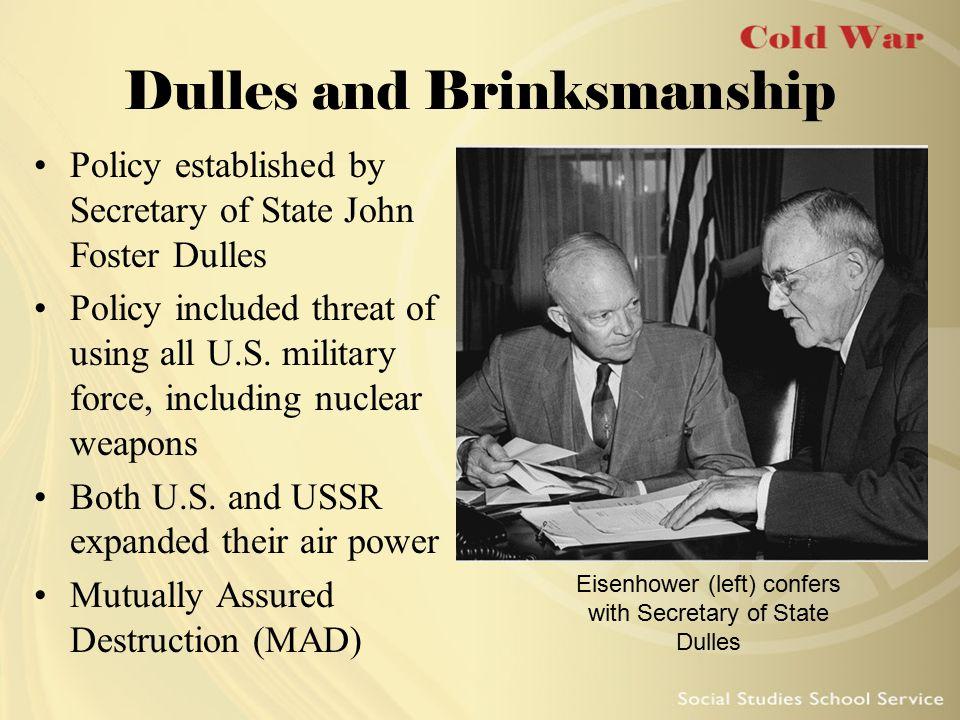 Dulles and Brinksmanship