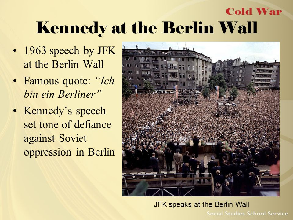 Kennedy at the Berlin Wall