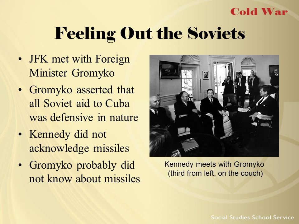 Feeling Out the Soviets