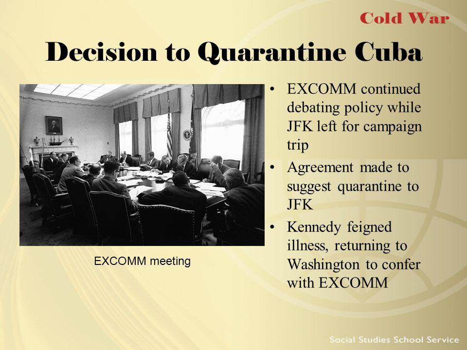 Decision to Quarantine Cuba