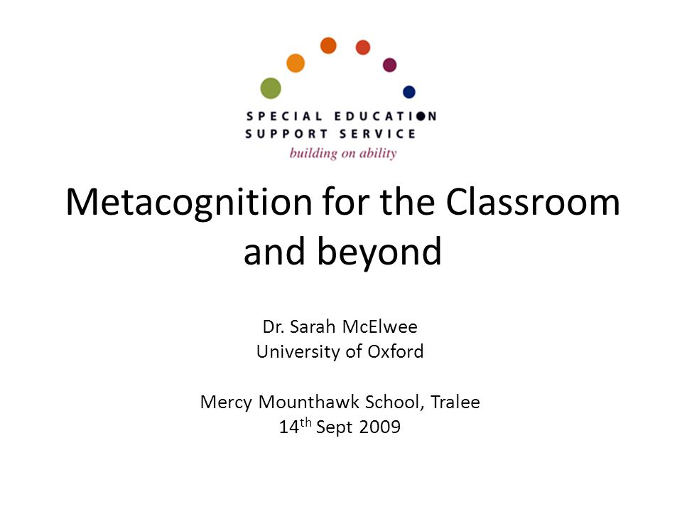 Metacognition for the Classroom and beyond