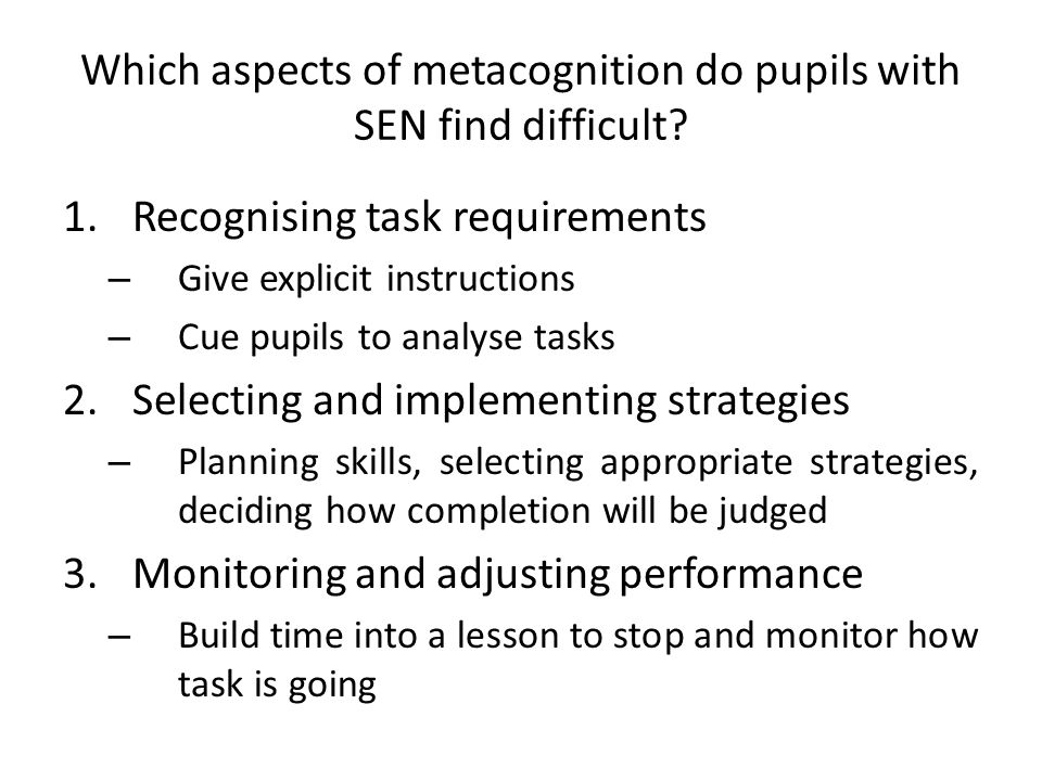 Which aspects of metacognition do pupils with SEN find difficult