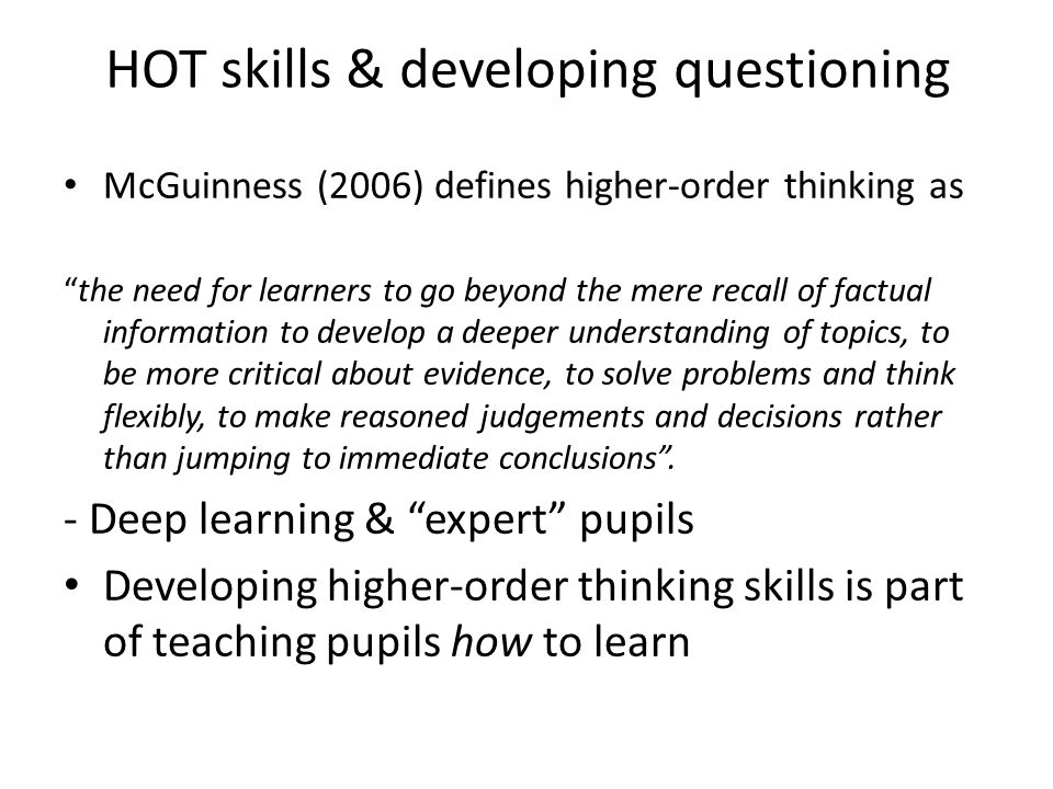 HOT skills & developing questioning