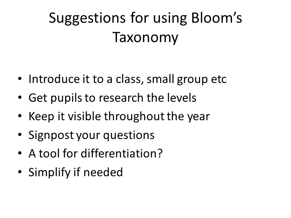Suggestions for using Bloom's Taxonomy
