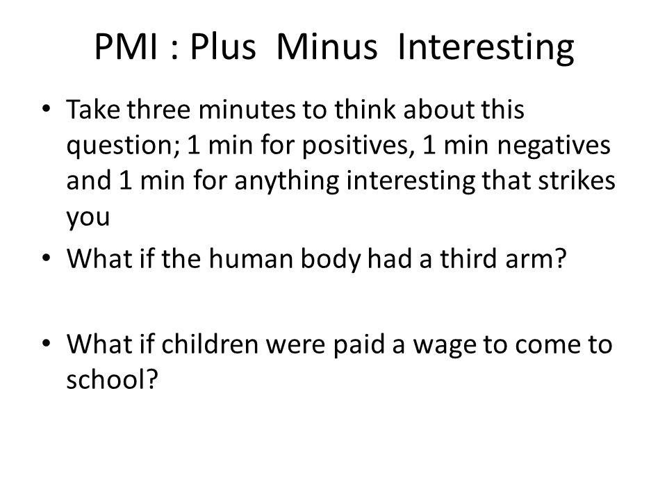 PMI : Plus Minus Interesting