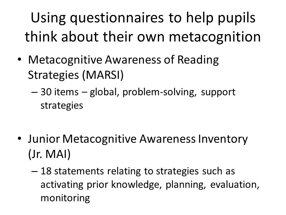 Using questionnaires to help pupils think about their own metacognition