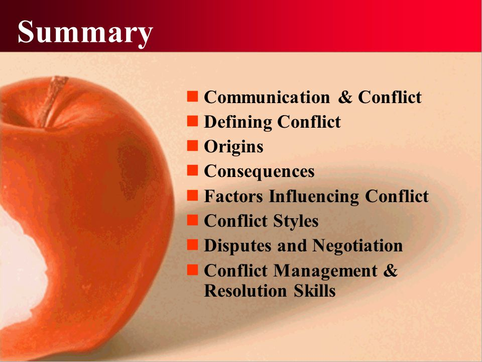 Summary Communication & Conflict Defining Conflict Origins