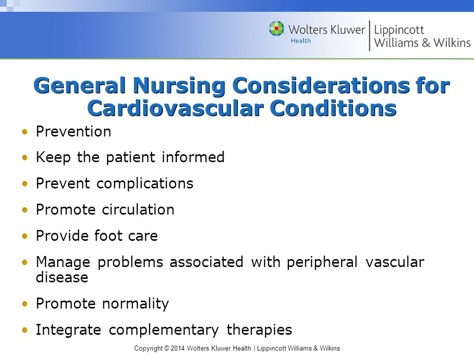 General Nursing Considerations for Cardiovascular Conditions