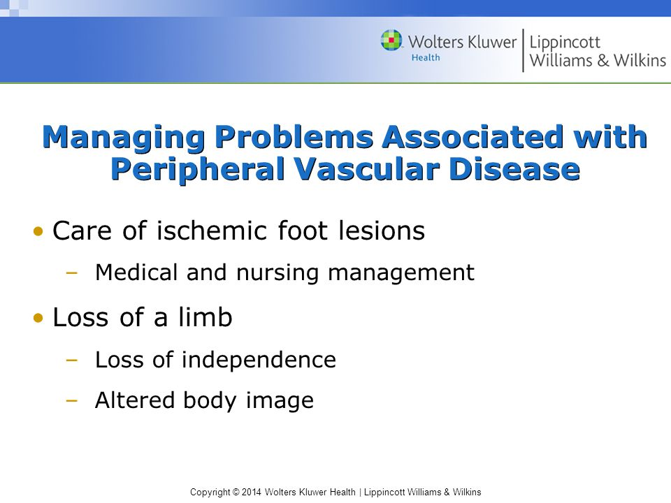 Managing Problems Associated with Peripheral Vascular Disease