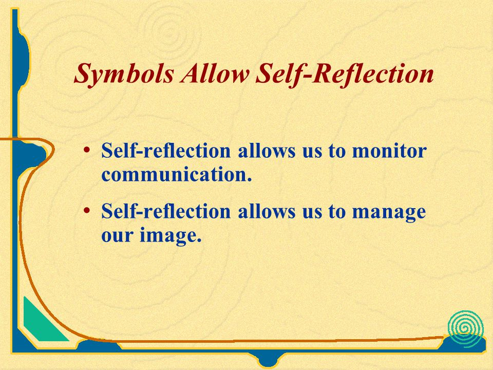 Symbols Allow Self-Reflection