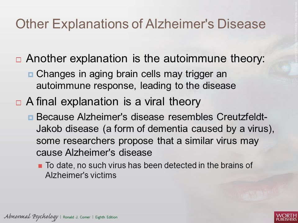 Other Explanations of Alzheimer s Disease