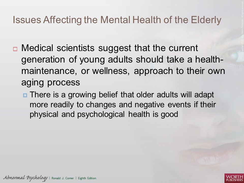 Issues Affecting the Mental Health of the Elderly