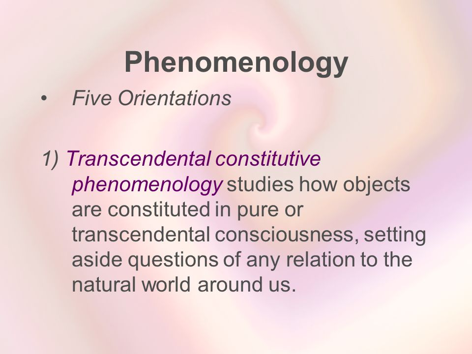 Phenomenology Five Orientations