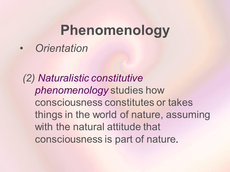 Phenomenology Orientation