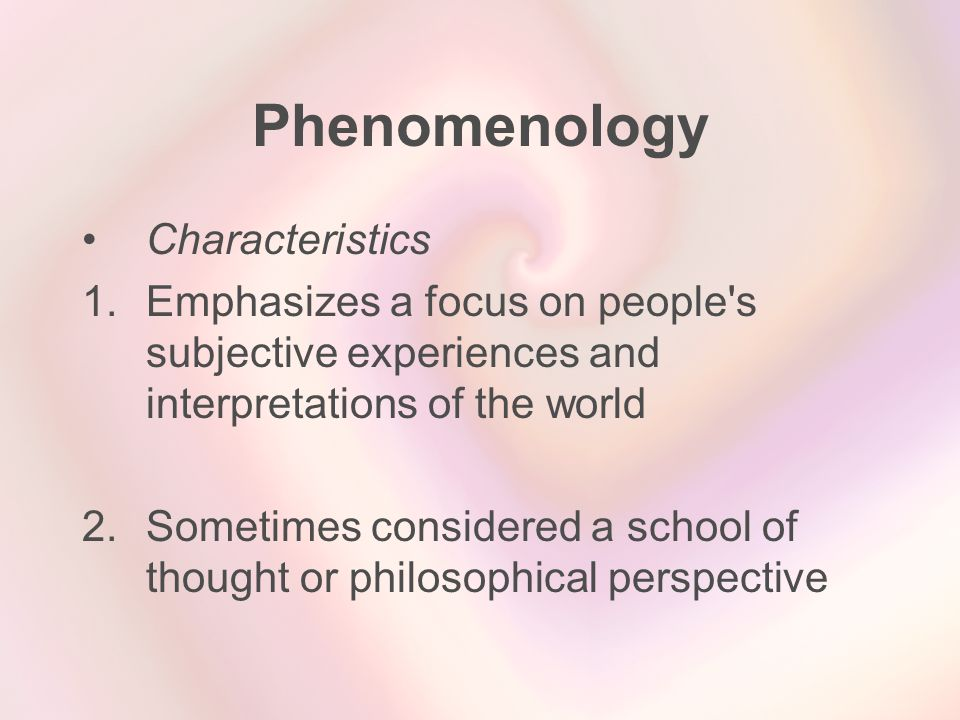 Phenomenology Characteristics