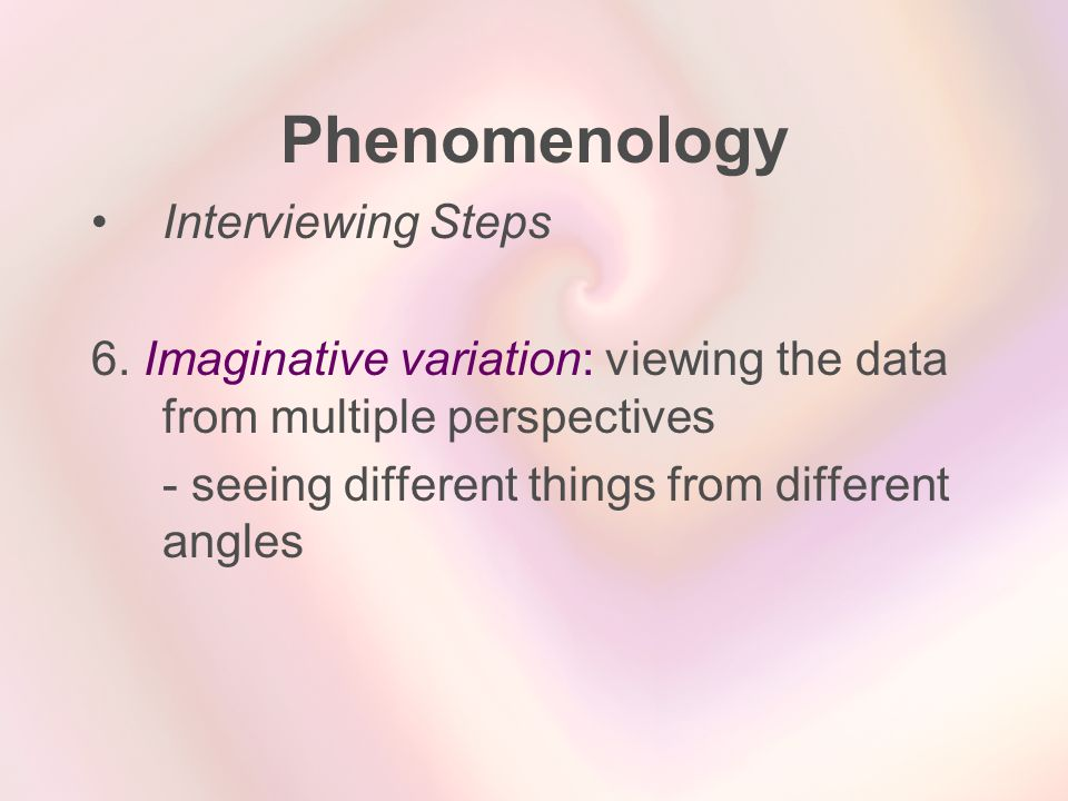 Phenomenology Interviewing Steps