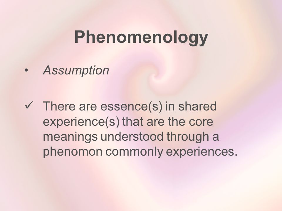 Phenomenology Assumption