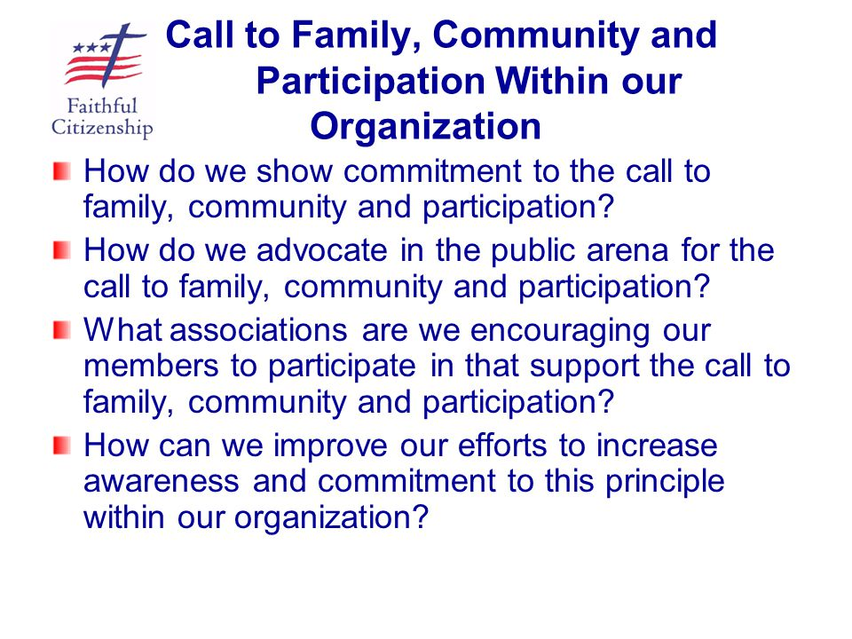 Call to Family, Community and Participation Within our Organization