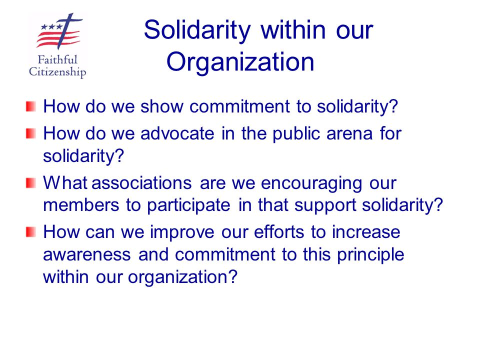 Solidarity within our Organization