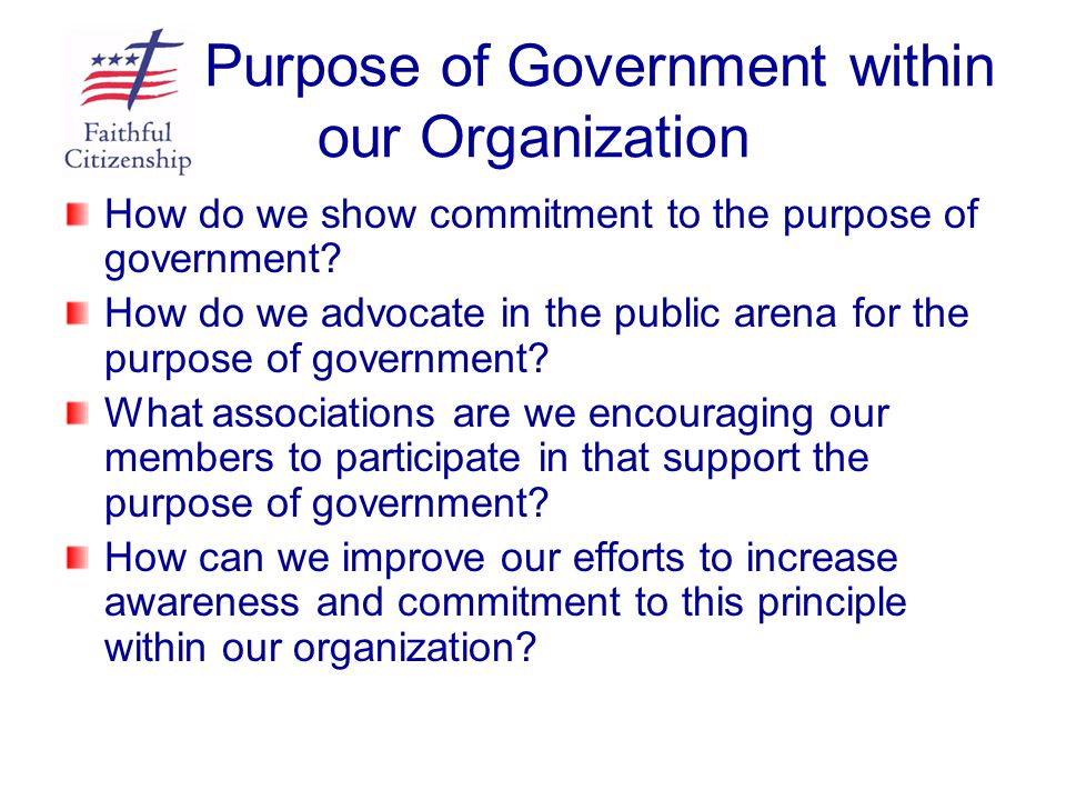 Purpose of Government within our Organization