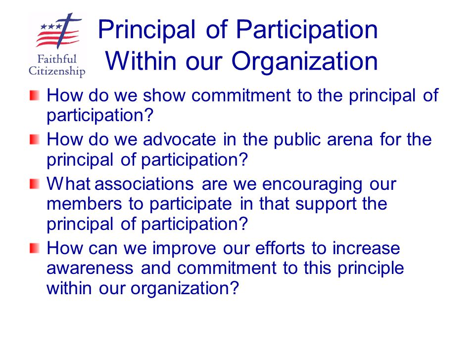 Principal of Participation Within our Organization
