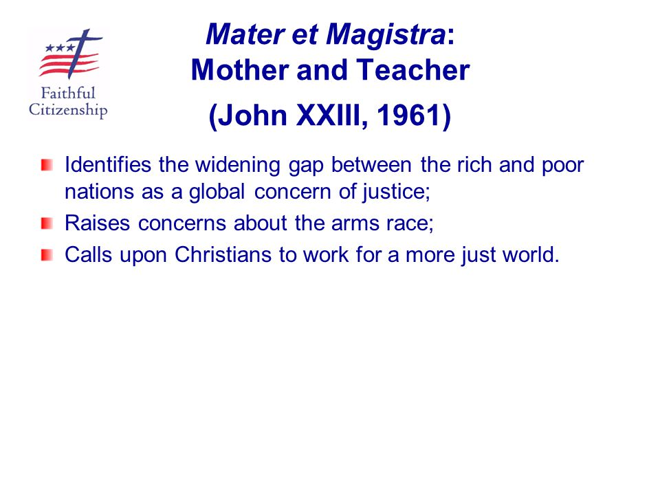 Mater et Magistra: Mother and Teacher (John XXIII, 1961)