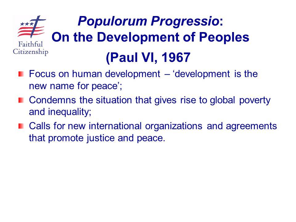 Populorum Progressio: On the Development of Peoples (Paul VI, 1967)