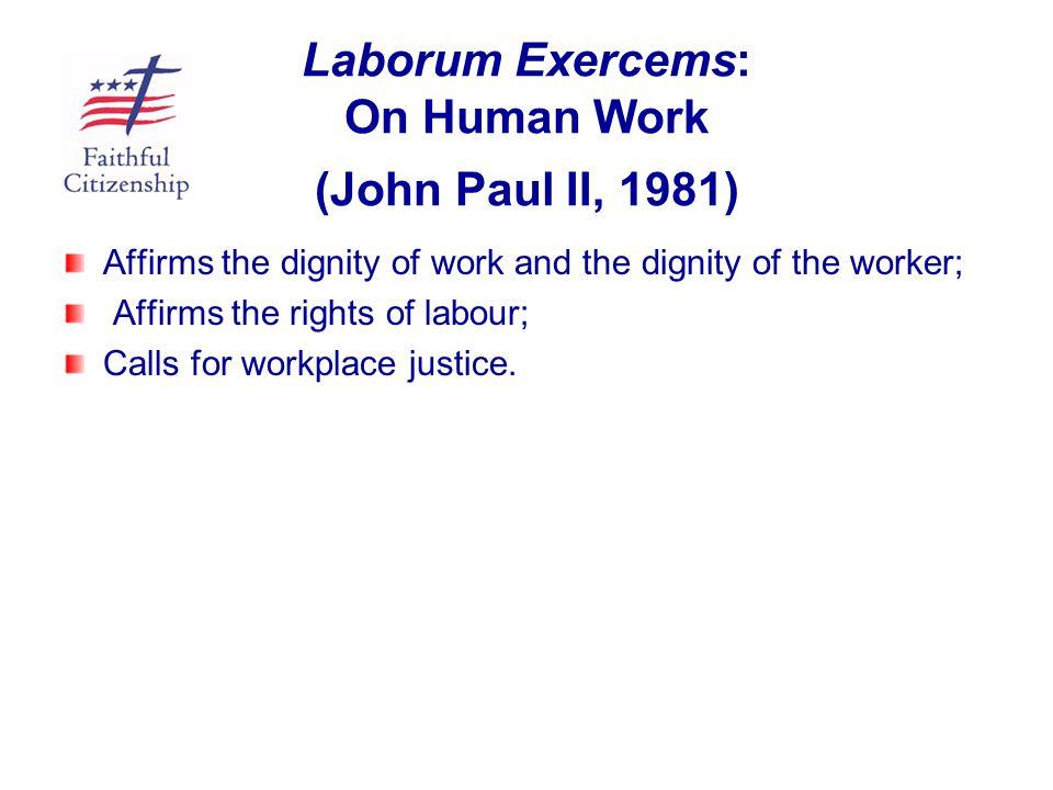 Laborum Exercems: On Human Work (John Paul II, 1981)
