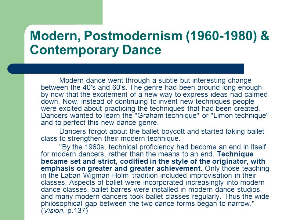 Modern, Postmodernism (1960-1980) & Contemporary Dance