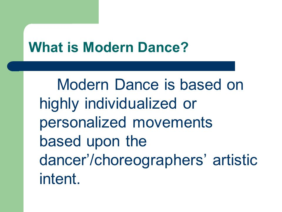 What is Modern Dance