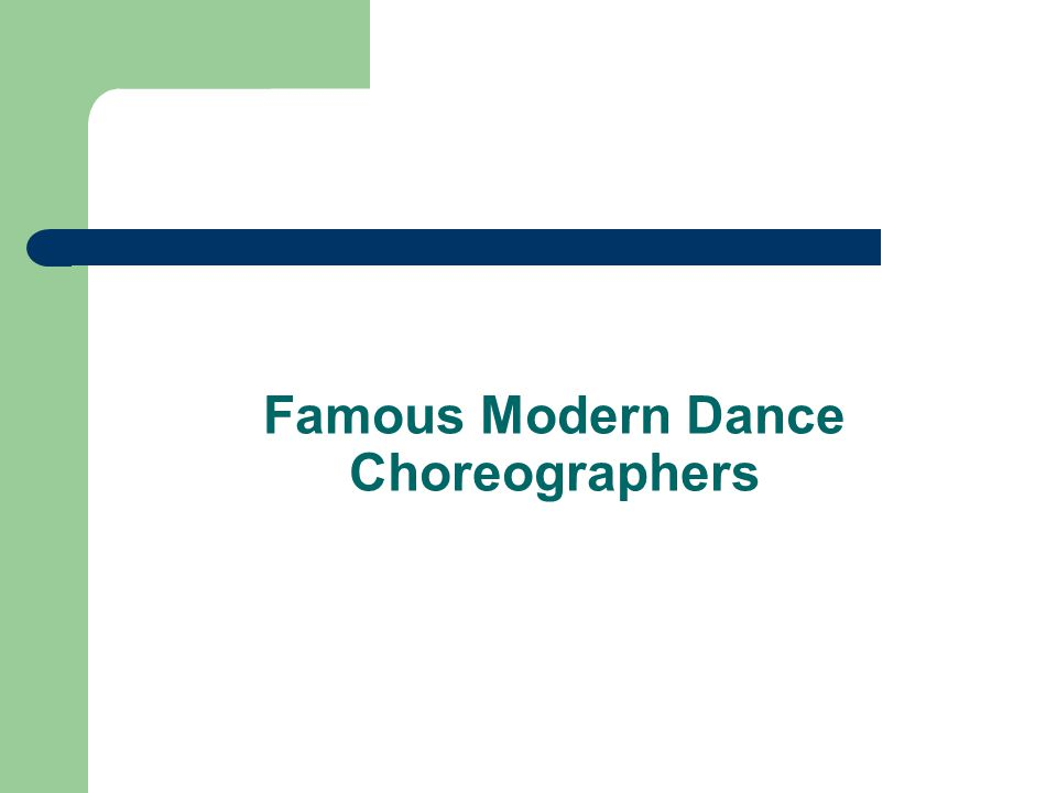 Famous Modern Dance Choreographers