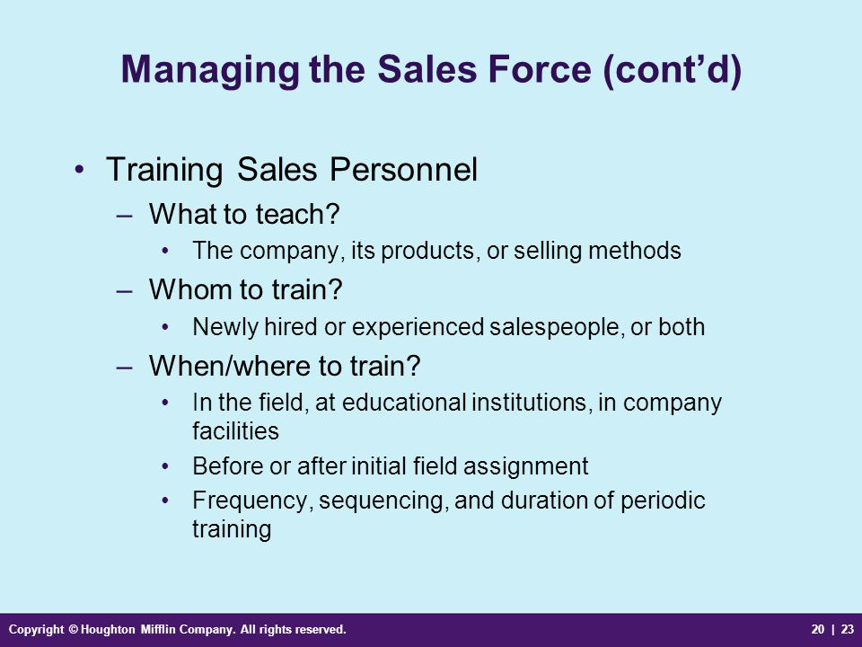 Managing the Sales Force (cont'd)