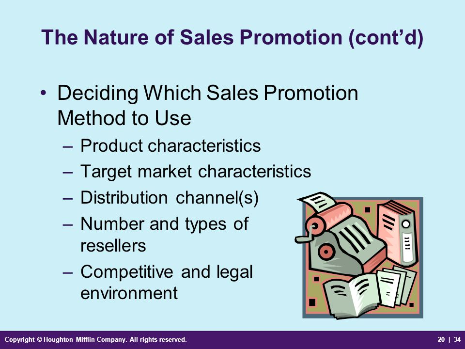 The Nature of Sales Promotion (cont'd)