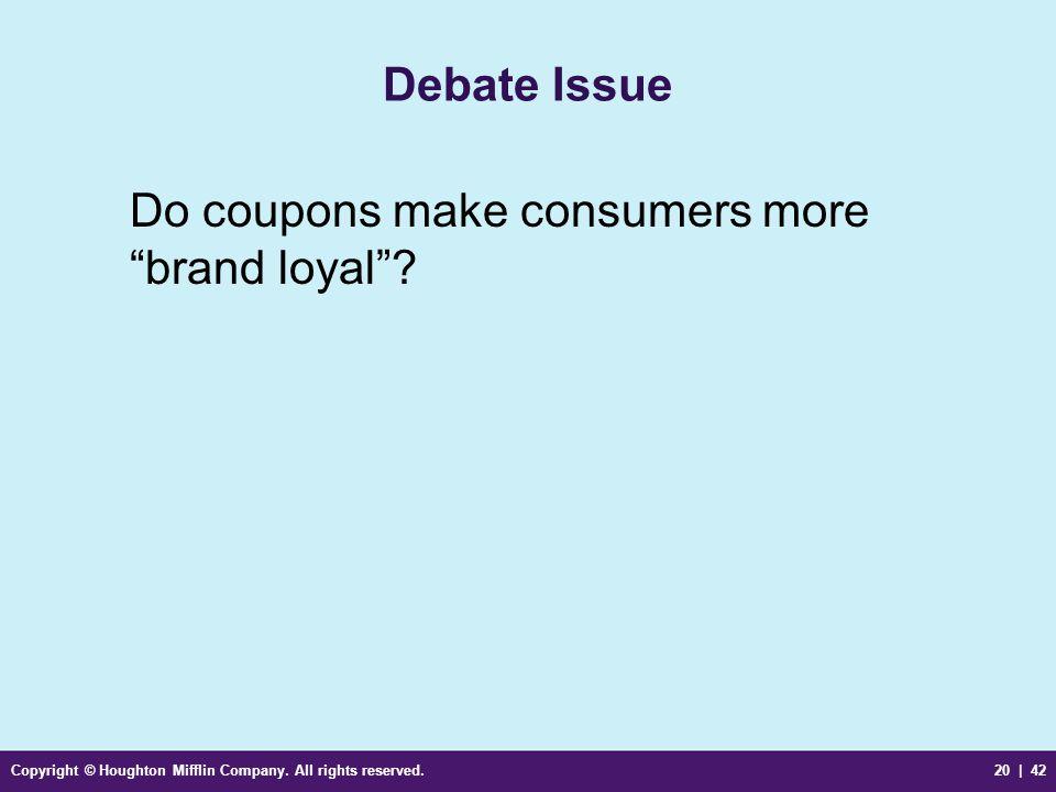 Do coupons make consumers more brand loyal